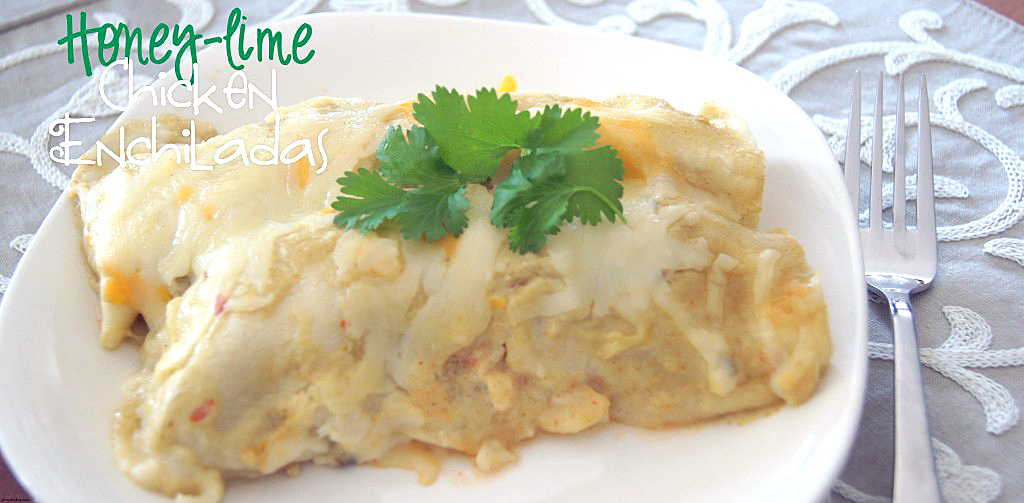 Place of honey lime chicken enchiladas