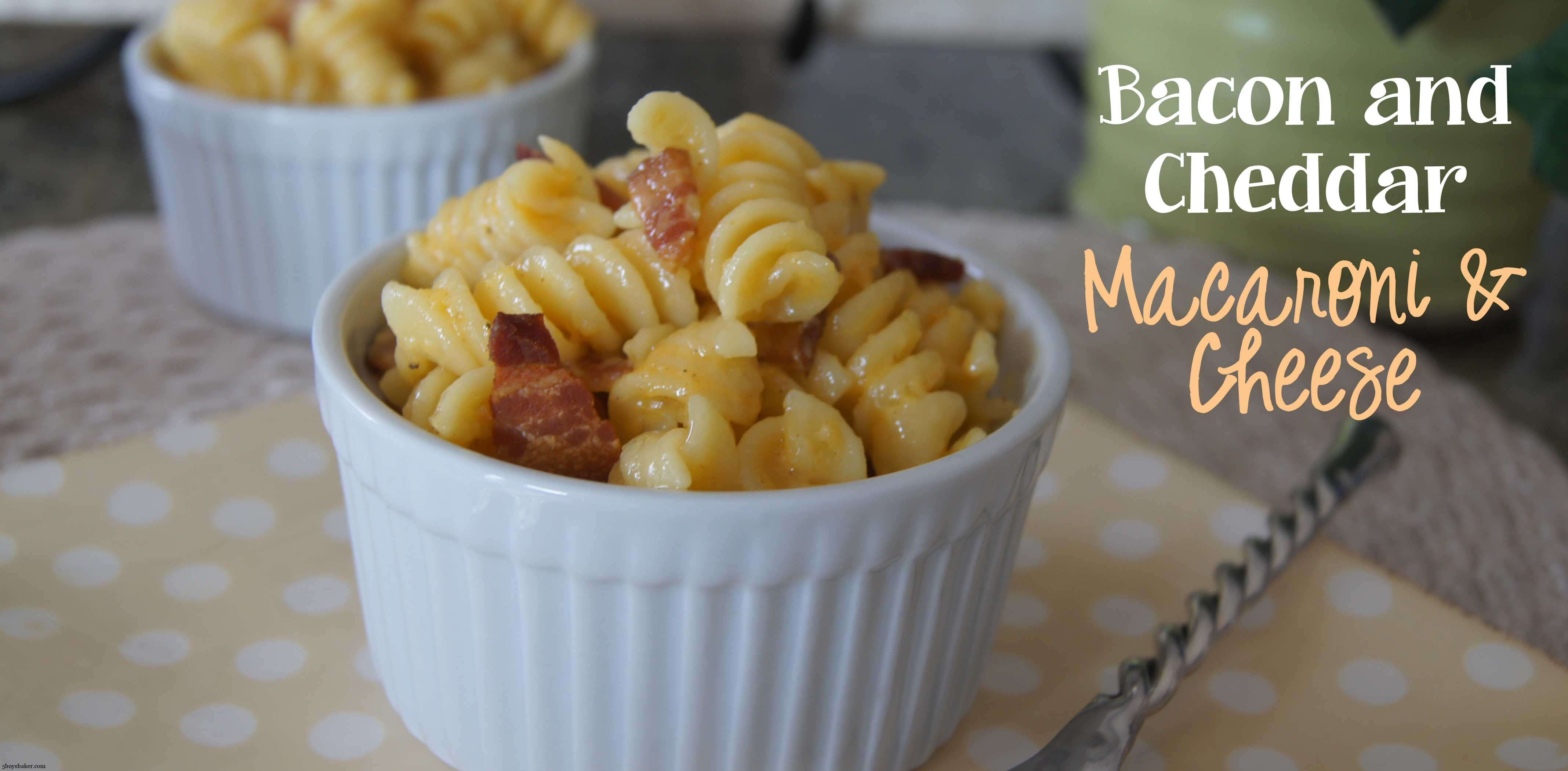 Bacon and Cheddar Macaroni & Cheese - 5BoysBaker