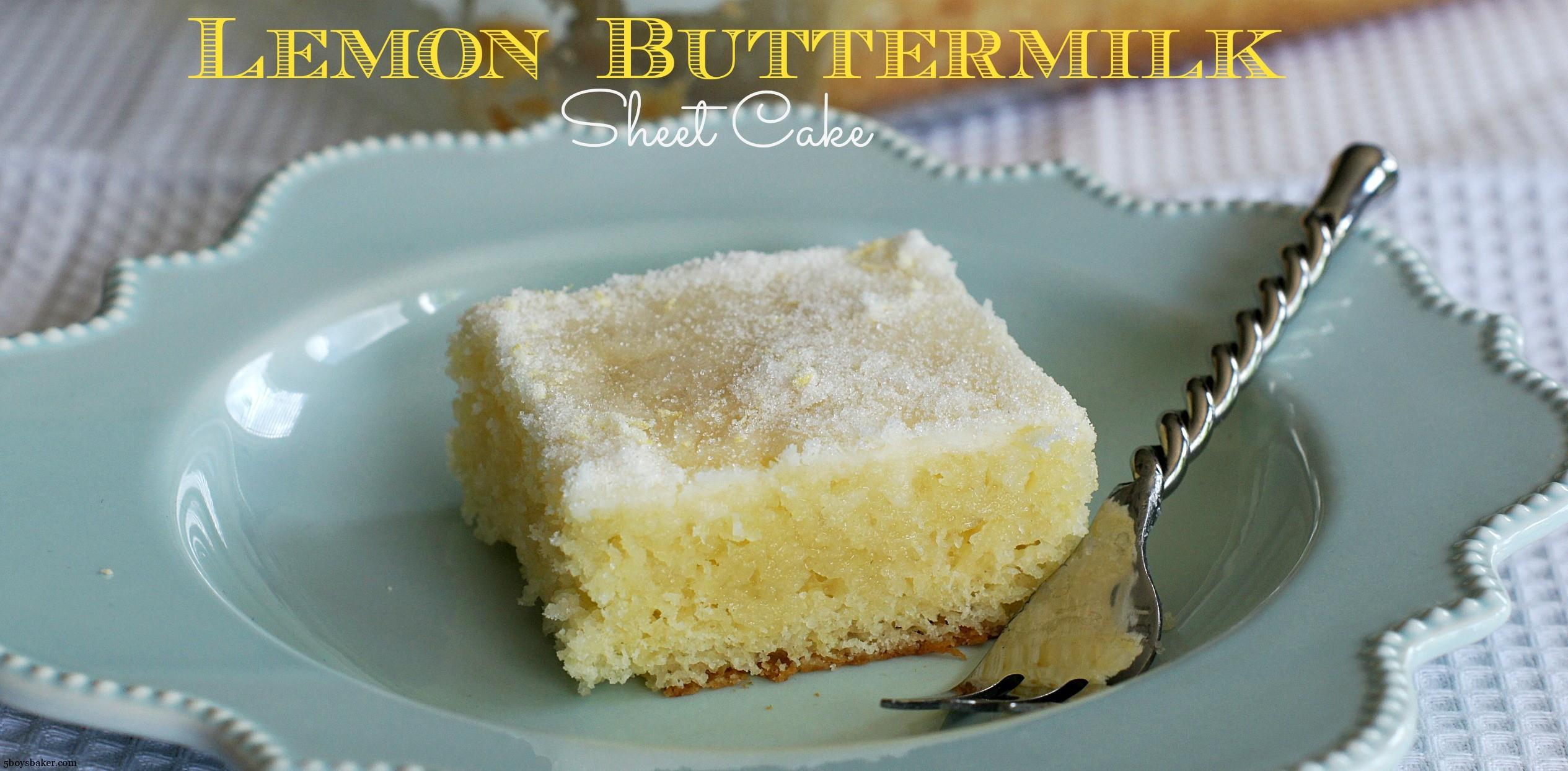 Lemon Buttermilk Sheet Cake - 5 Boys Baker