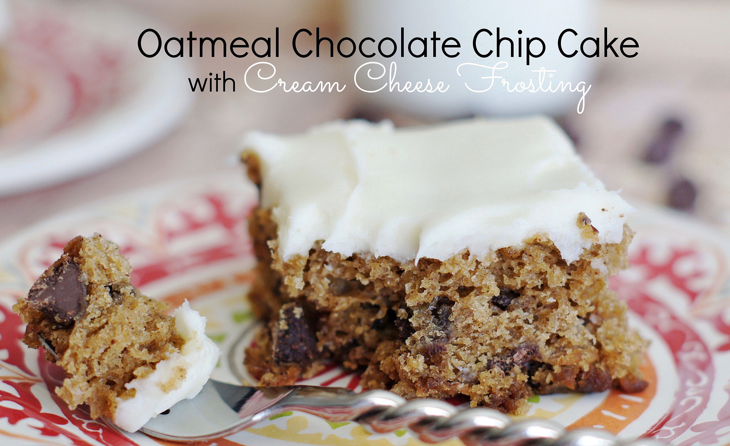 Oatmeal Chocolate Chip Cake with Cream Cheese Frosting - 5BoysBaker