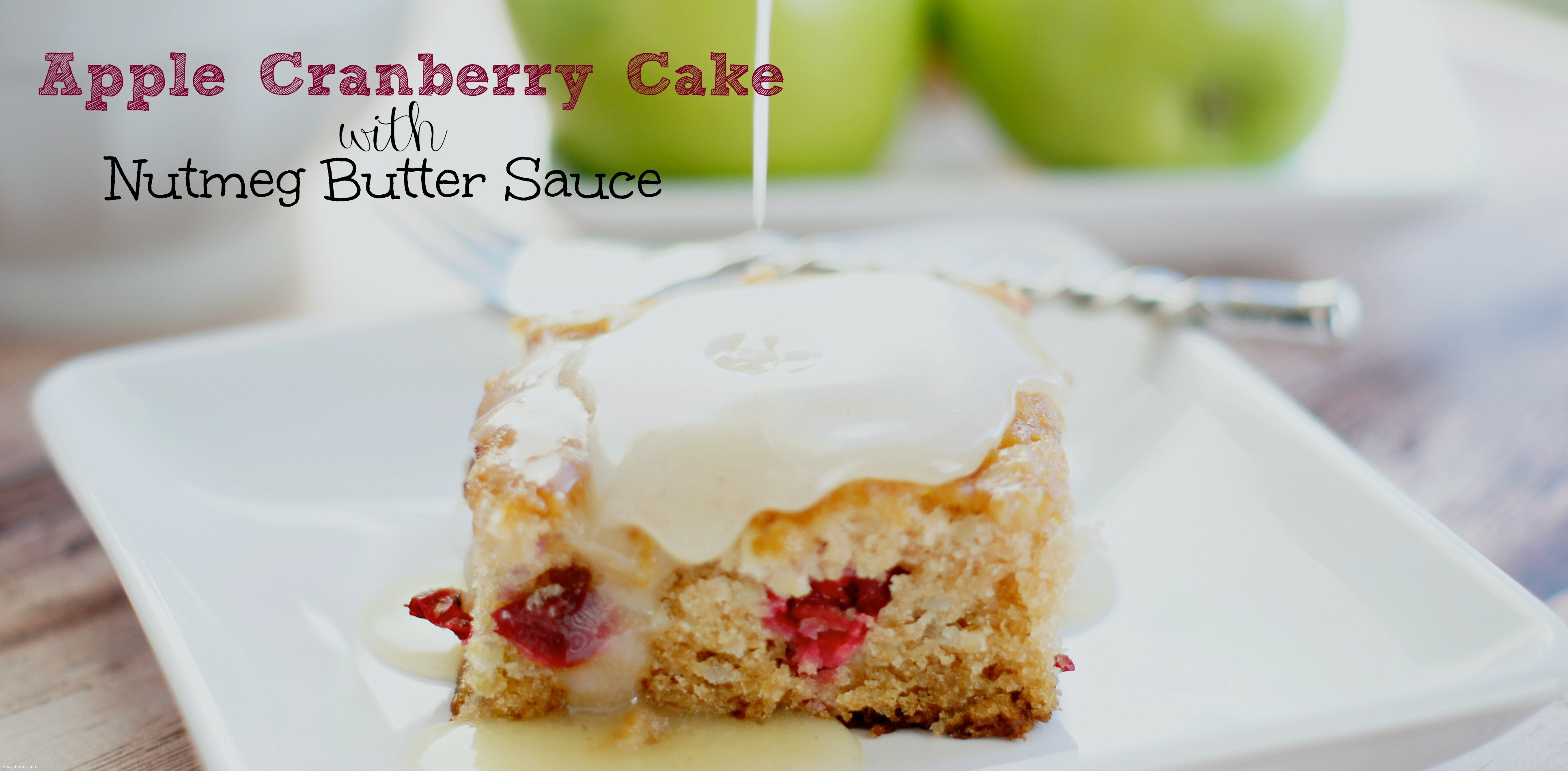 Cranberry Cake With Hot Butter Rum Sauce