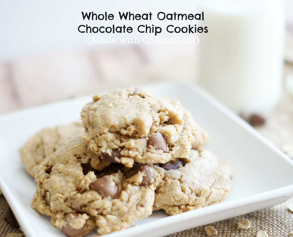 Whole Wheat Oatmeal Chocolate Chip Cookies {Made with Coconut Oil ...