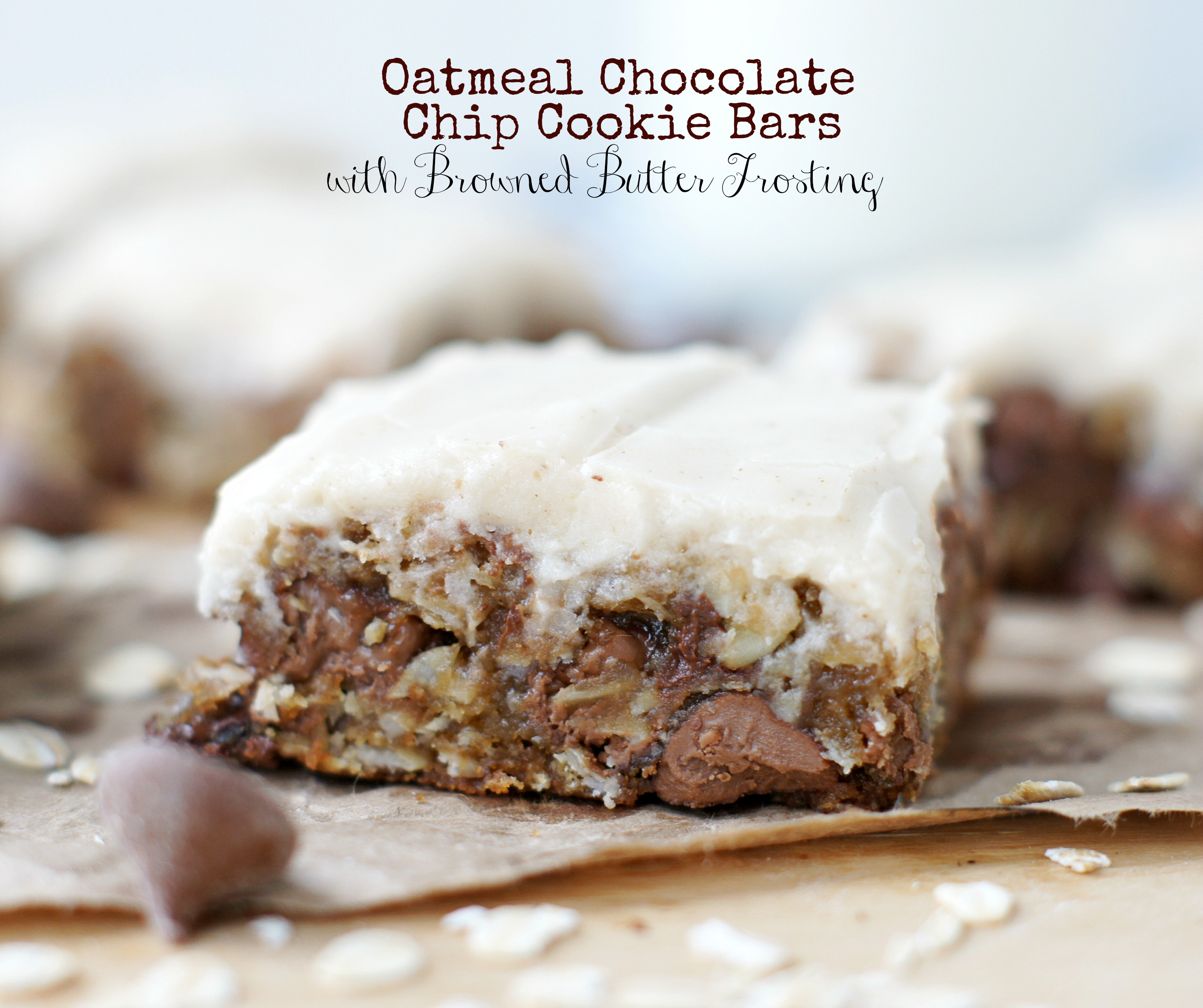 Oatmeal Chocolate Chip Bars with Browned Butter Frosting ...